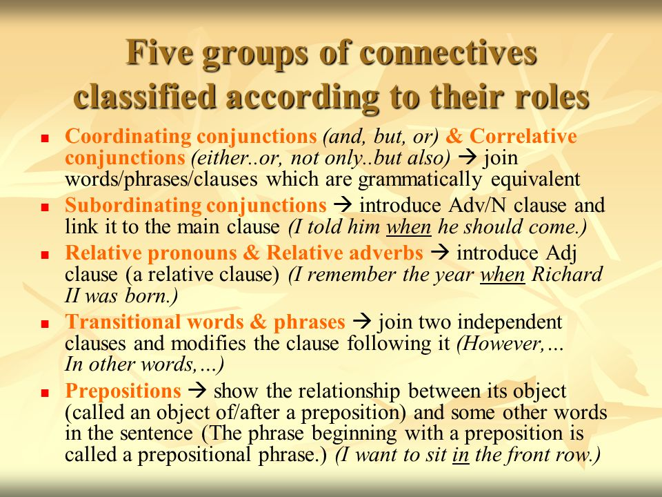 Five groups of connectives classified according to their roles