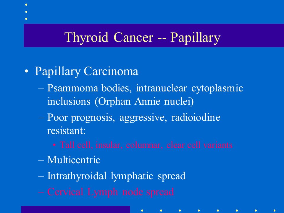 Thyroid Cancer Papillary Ppt Video Online Download