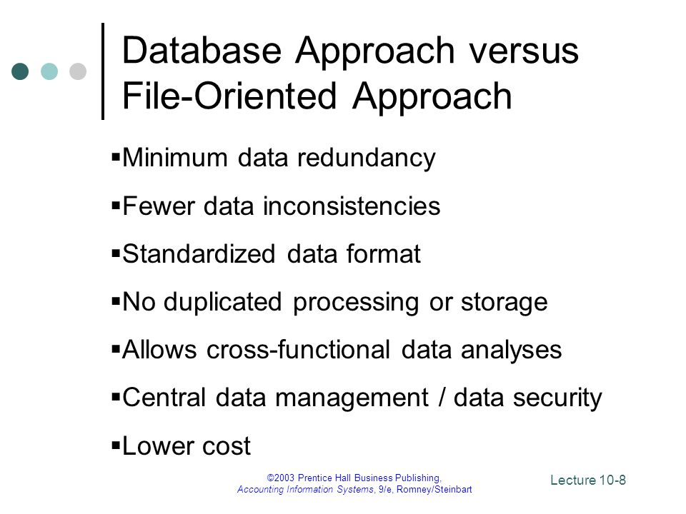 Database Approach versus File-Oriented Approach