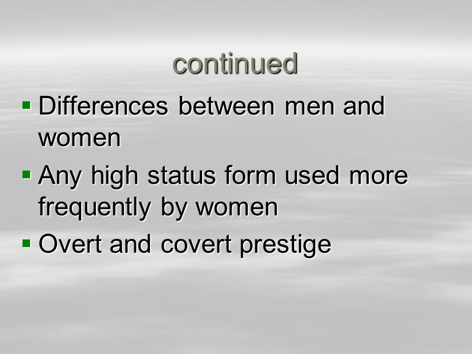 continued Differences between men and women