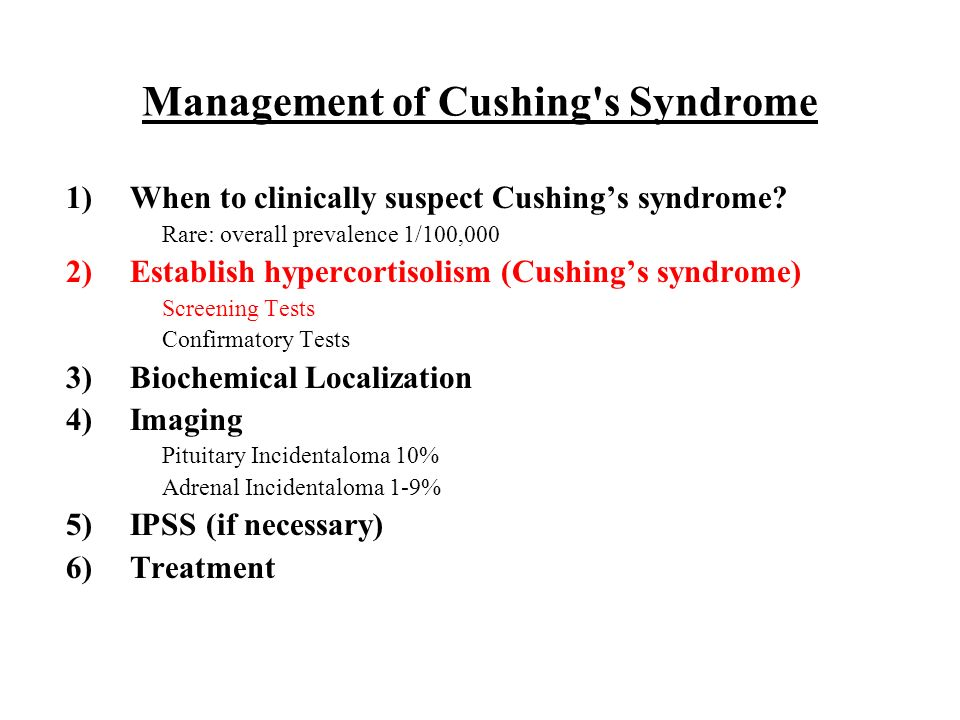 Management of Cushing s Syndrome