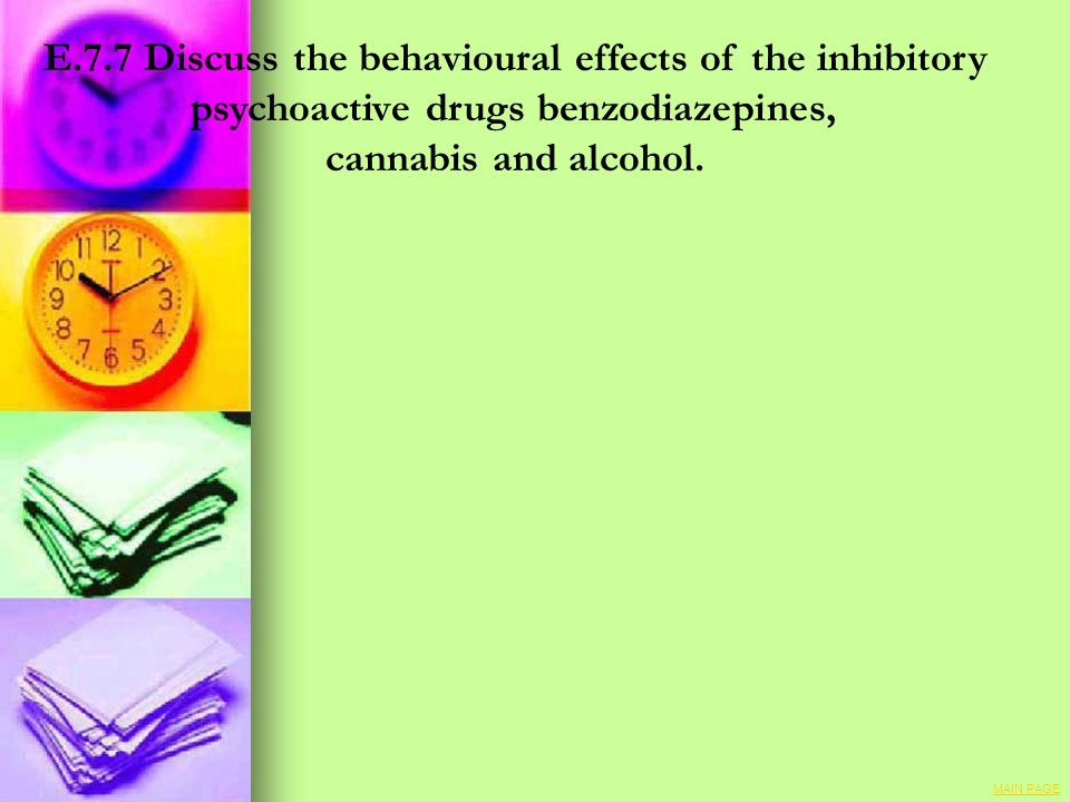 E.7.7 Discuss the behavioural effects of the inhibitory