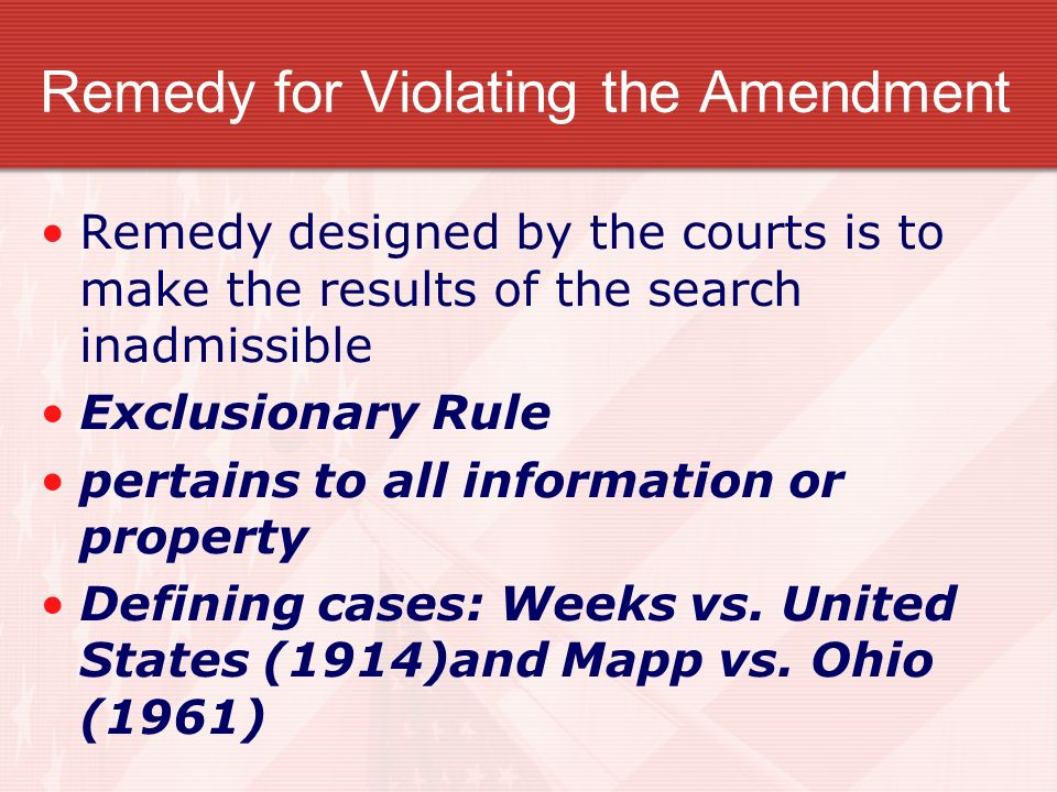 Remedy for Violating the Amendment