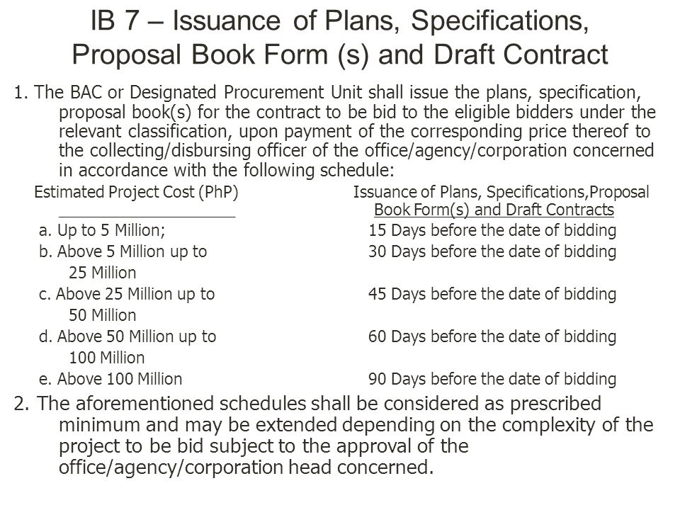 IB 7 – Issuance of Plans, Specifications, Proposal Book Form (s) and Draft Contract