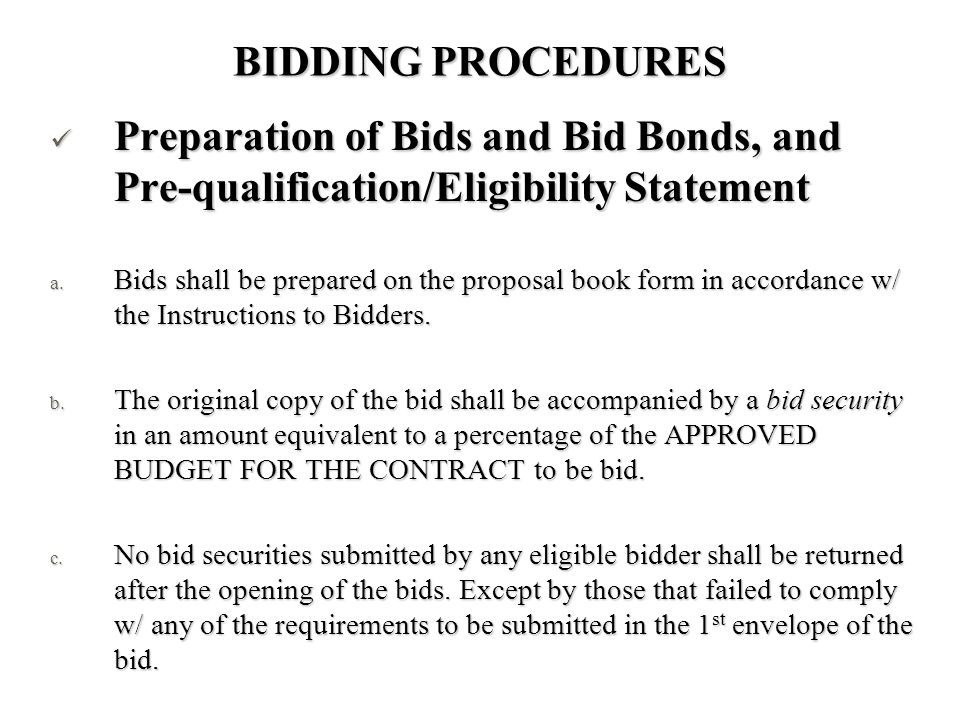 BIDDING PROCEDURES Preparation of Bids and Bid Bonds, and Pre-qualification/Eligibility Statement.