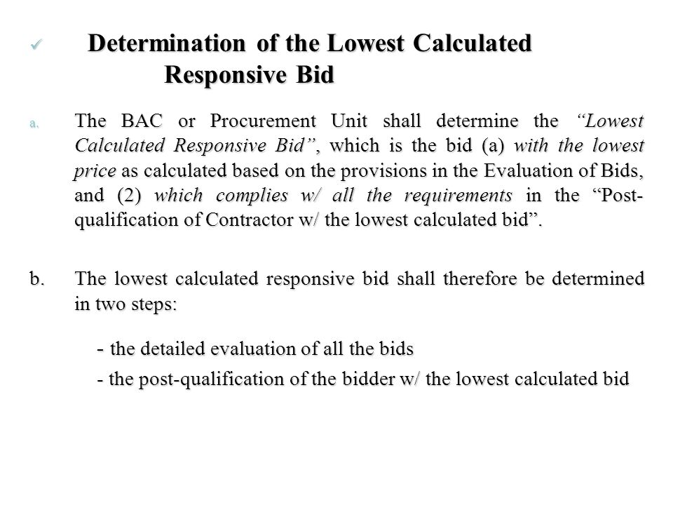 Determination of the Lowest Calculated Responsive Bid