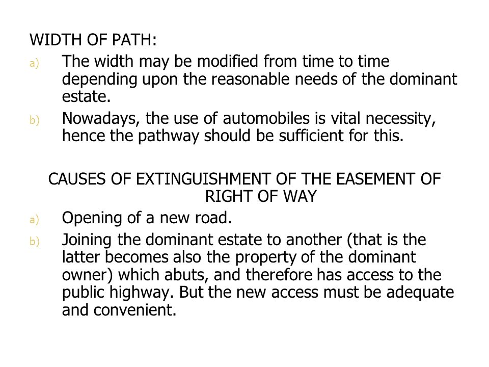 CAUSES OF EXTINGUISHMENT OF THE EASEMENT OF RIGHT OF WAY