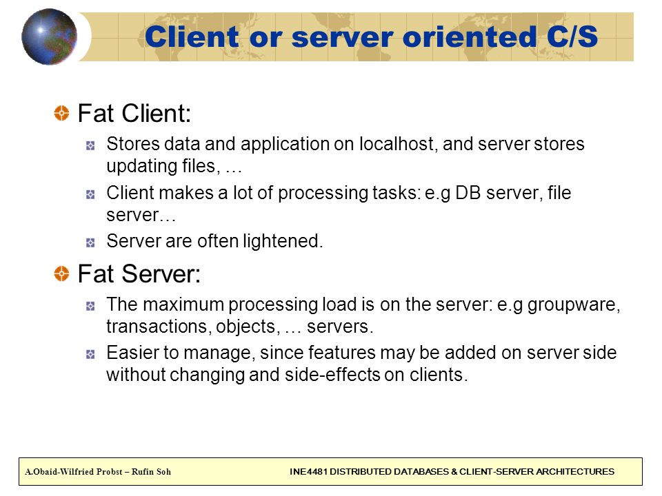 Client or server oriented C/S