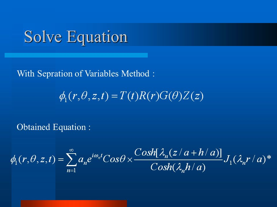 Solve Equation With Sepration of Variables Method :
