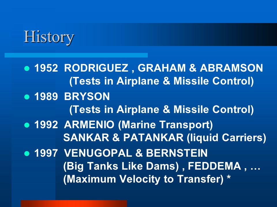 History 1952 RODRIGUEZ , GRAHAM & ABRAMSON (Tests in Airplane & Missile Control)