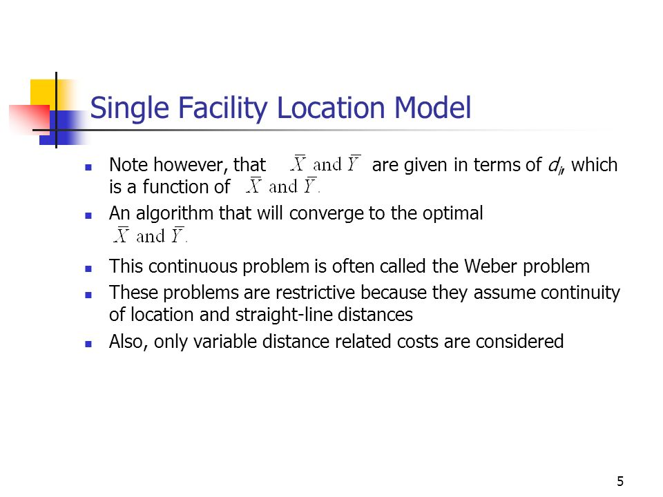 Single Facility Location Model