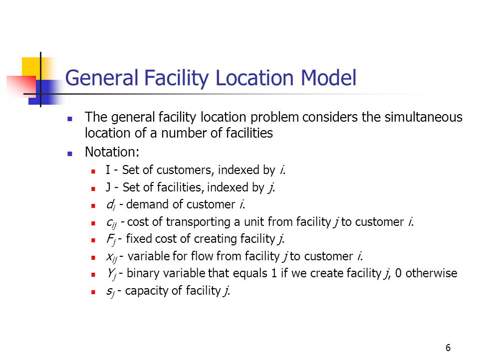 General Facility Location Model