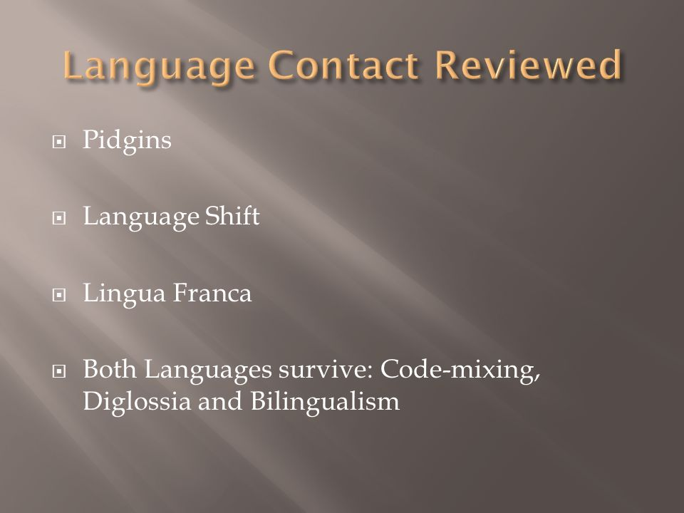 Language Contact Reviewed