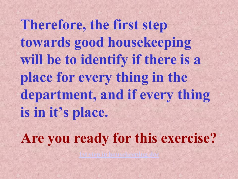 Are you ready for this exercise 1st step in housekeeping.doc