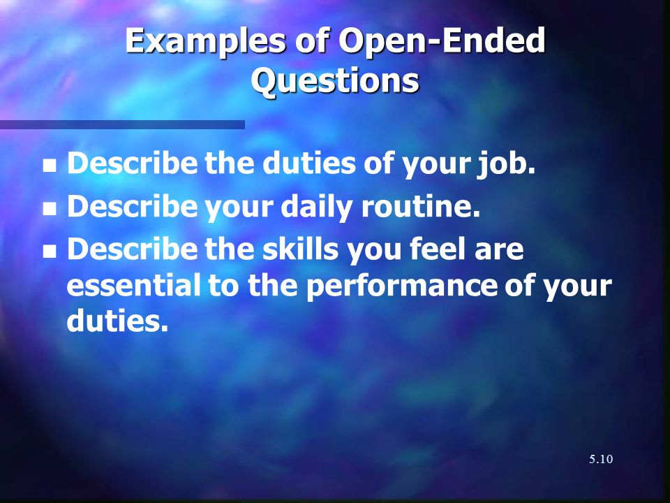 Examples of Open-Ended Questions