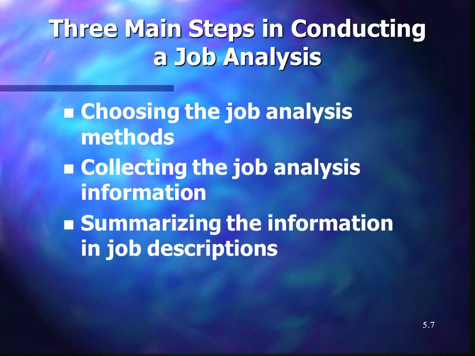 Three Main Steps in Conducting a Job Analysis