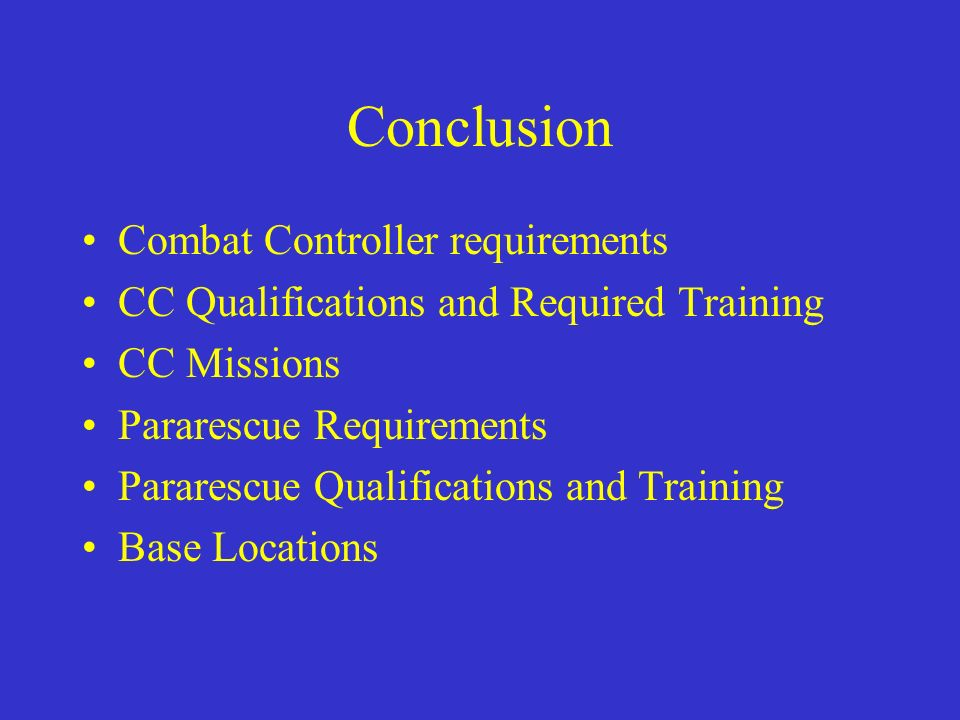 Conclusion Combat Controller requirements
