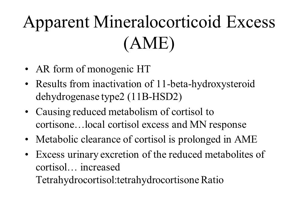 Apparent Mineralocorticoid Excess (AME)