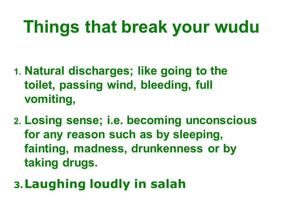 Things that break your wudu