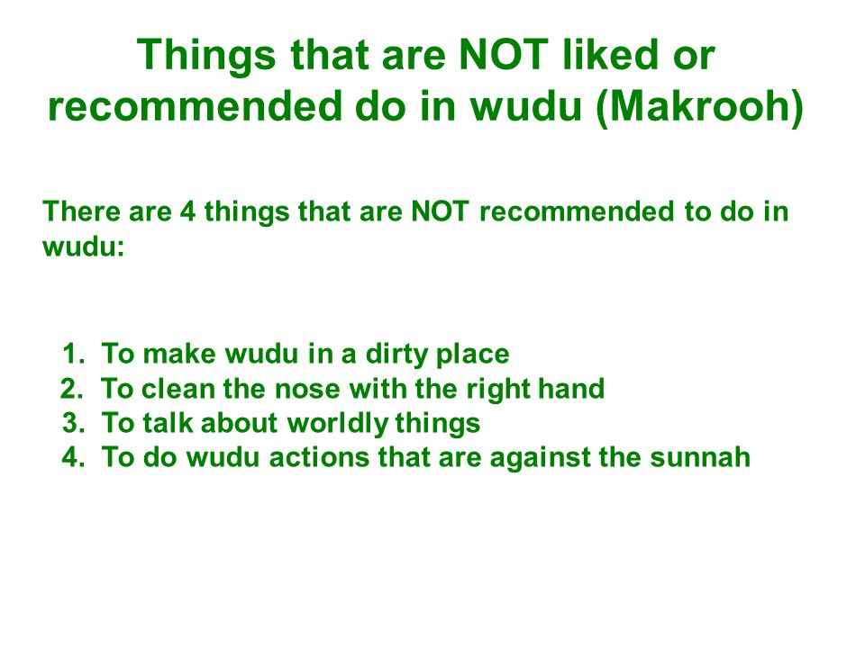 Things that are NOT liked or recommended do in wudu (Makrooh)