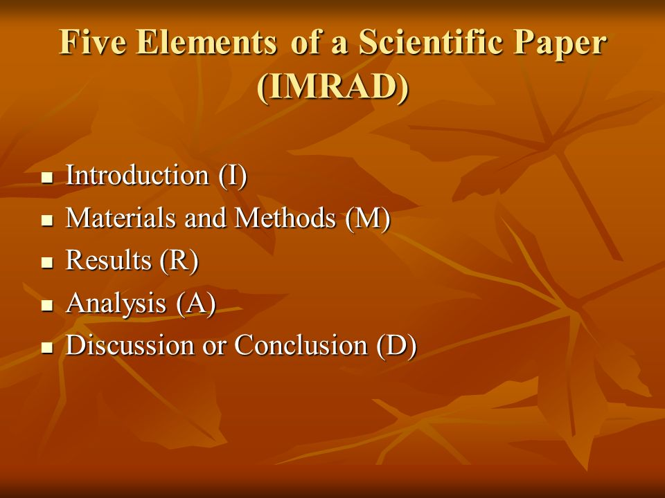 Five Elements of a Scientific Paper (IMRAD)