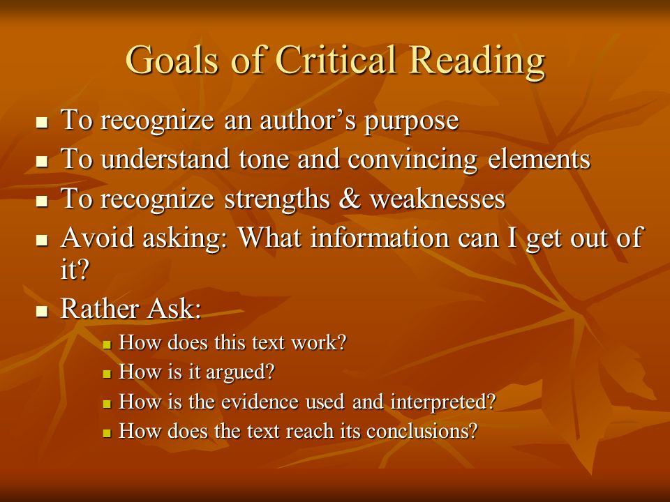 Goals of Critical Reading
