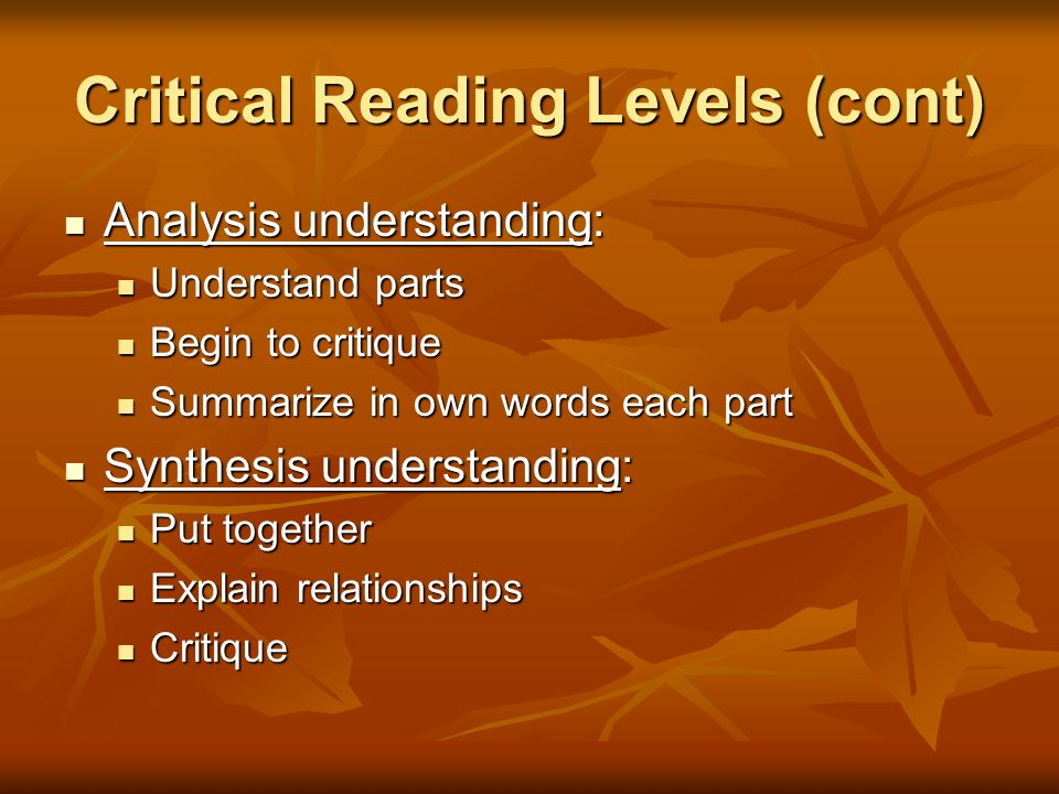 Critical Reading Levels (cont)