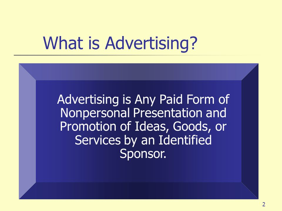 What is Advertising.