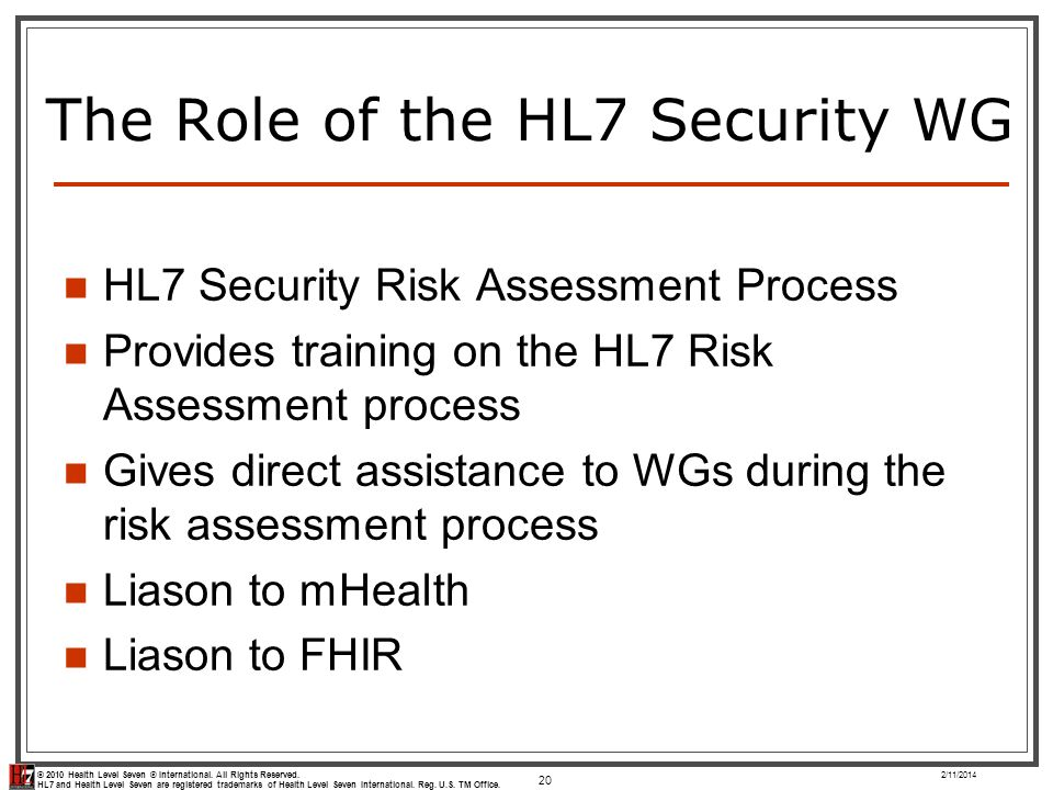 The Role of the HL7 Security WG