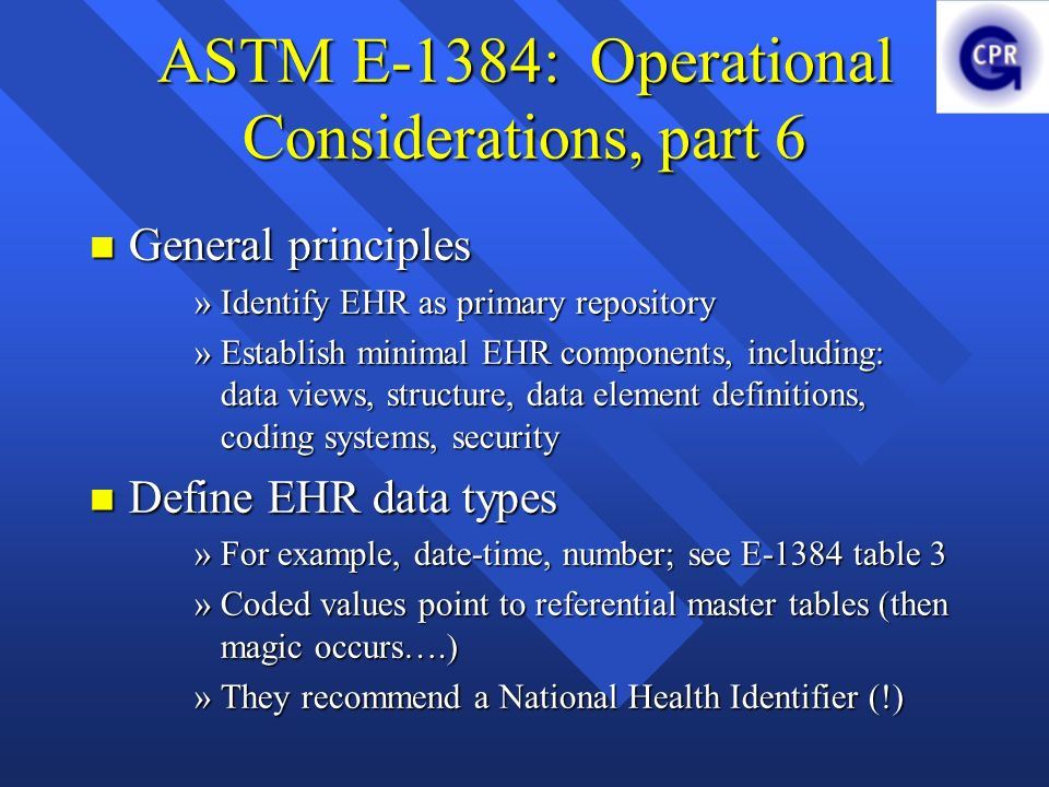 ASTM E-1384: Operational Considerations, part 6