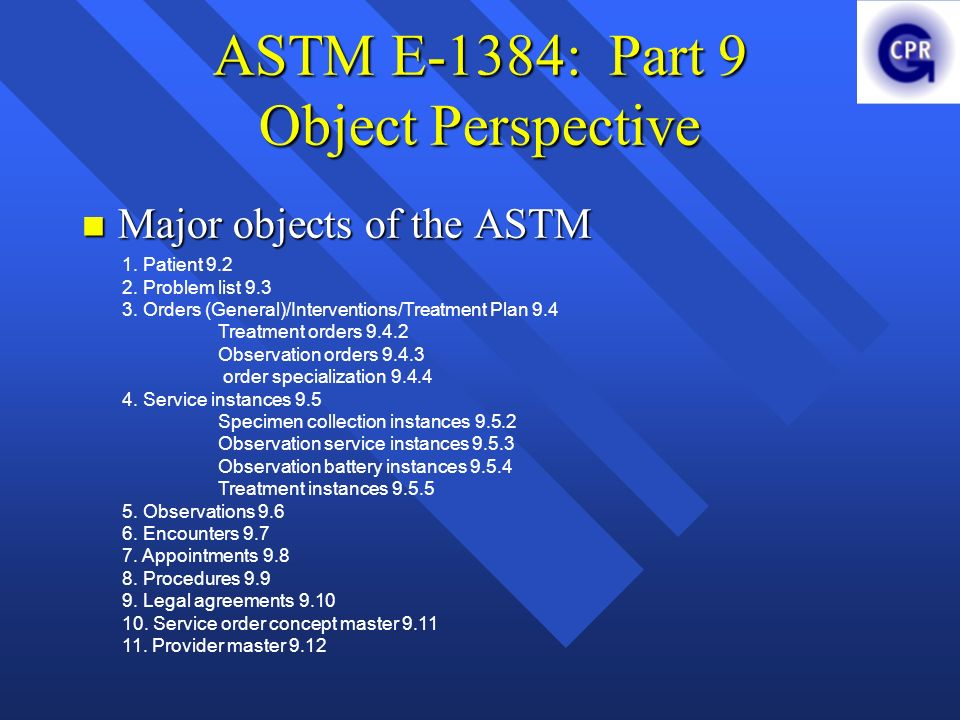 ASTM E-1384: Part 9 Object Perspective
