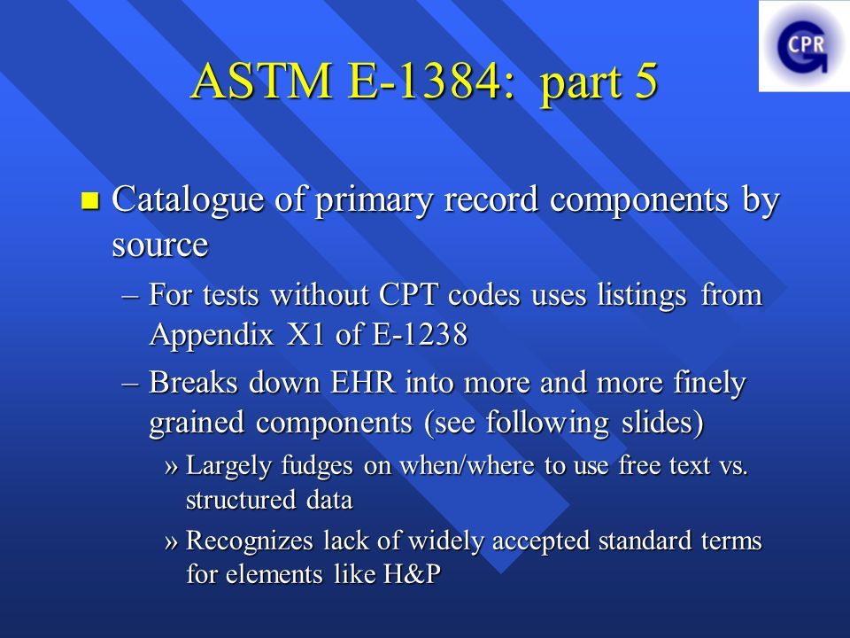 ASTM E-1384: part 5 Catalogue of primary record components by source