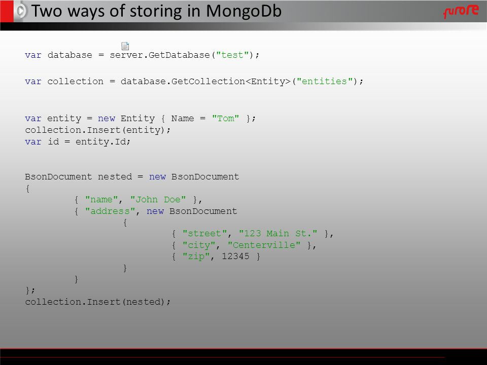 Two ways of storing in MongoDb