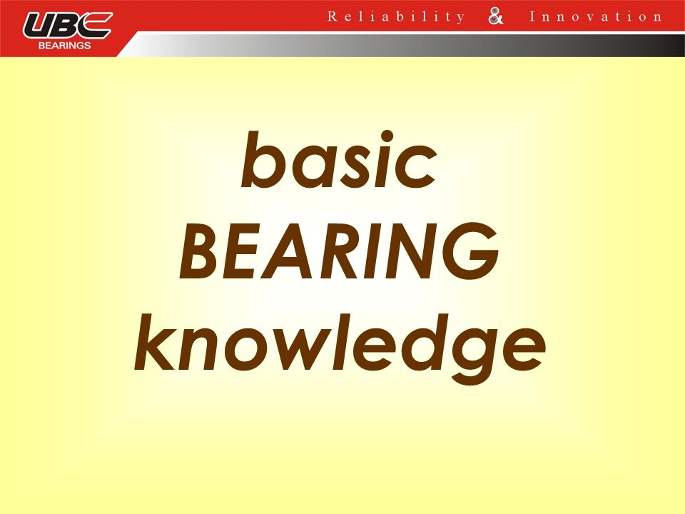 basic BEARING knowledge