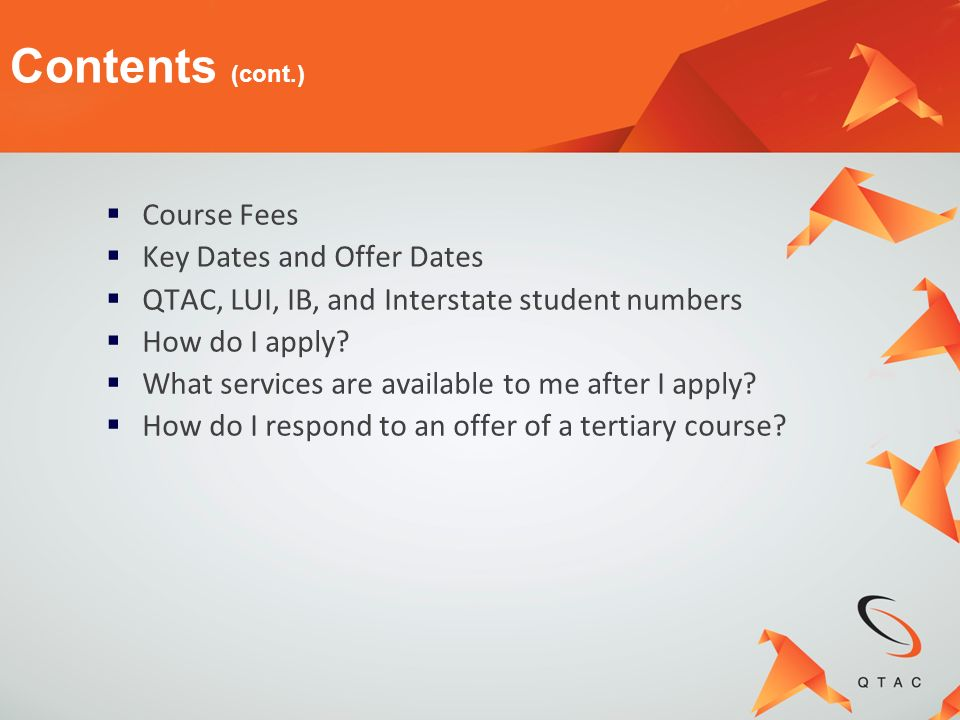 Contents (cont.) Course Fees Key Dates and Offer Dates