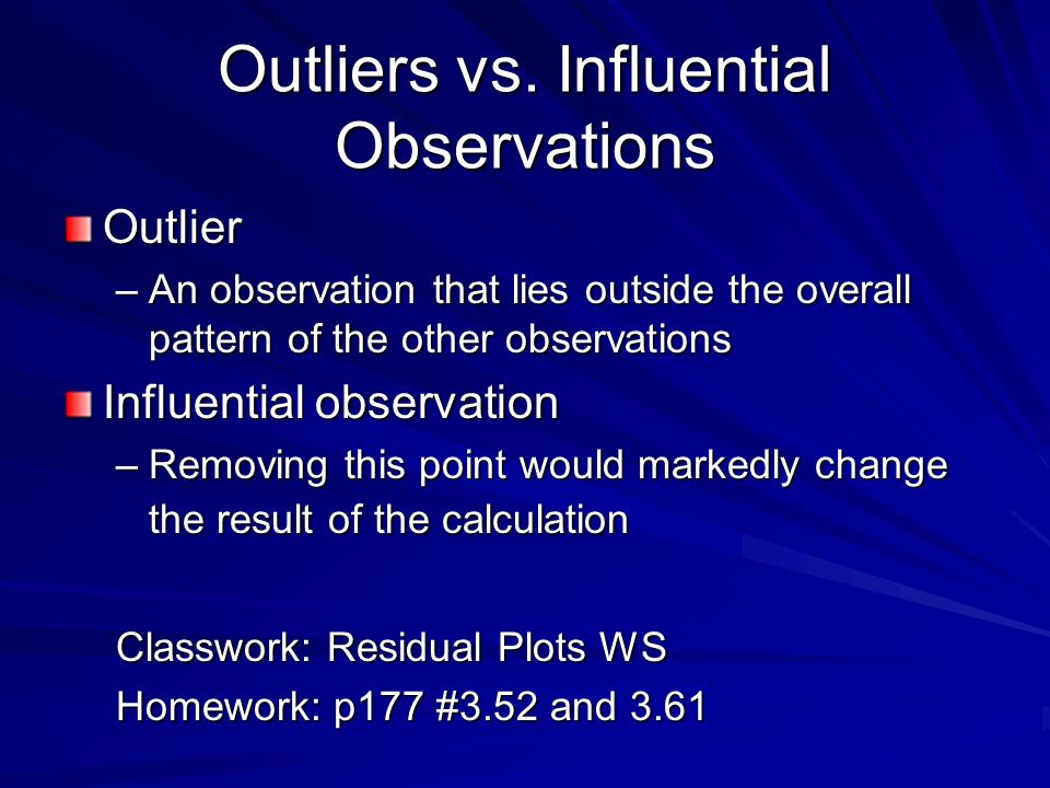 Outliers vs. Influential Observations