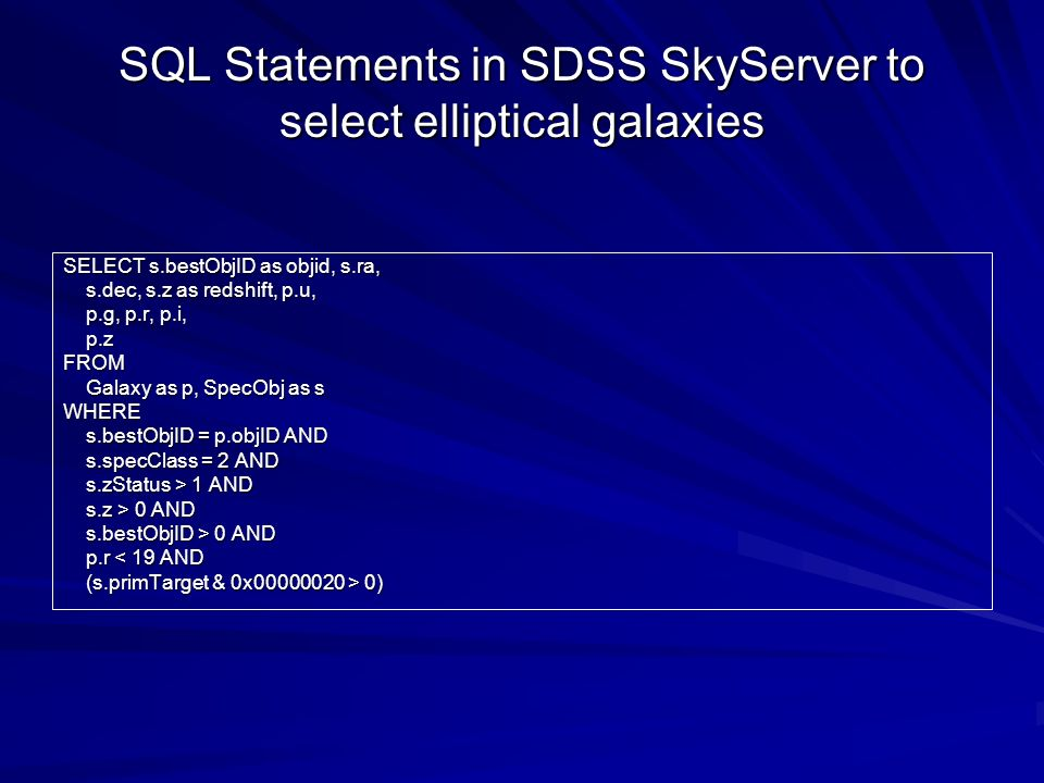 SQL Statements in SDSS SkyServer to select elliptical galaxies