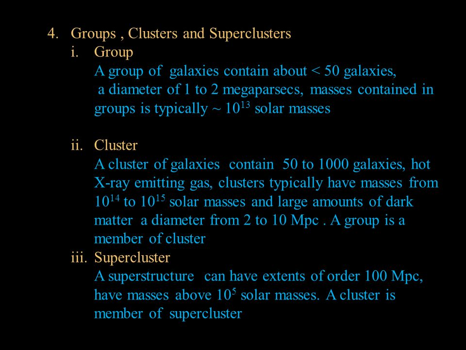 Groups , Clusters and Superclusters