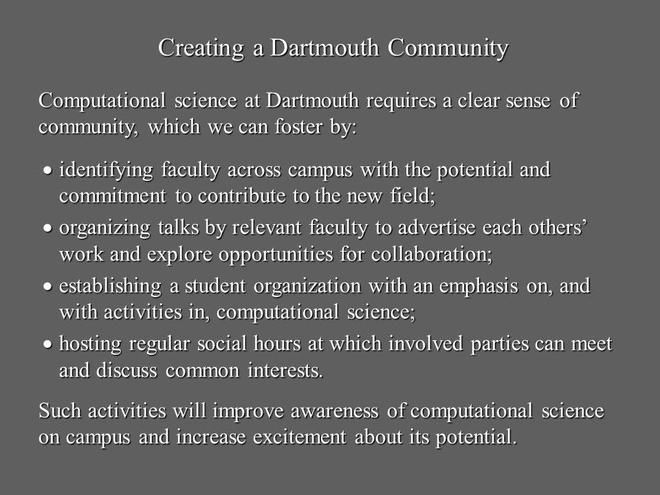 Creating a Dartmouth Community