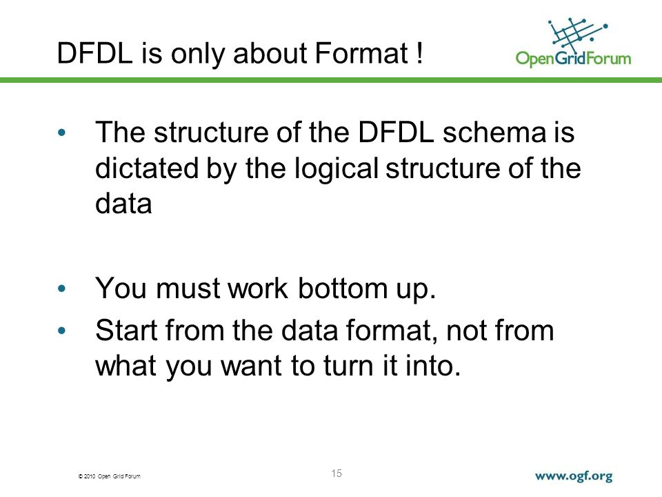 DFDL is only about Format !