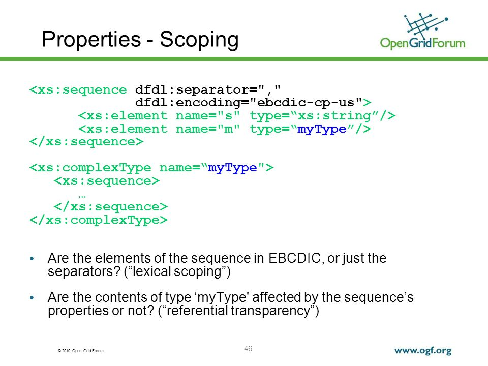 Properties - Scoping <xs:sequence dfdl:separator= ,