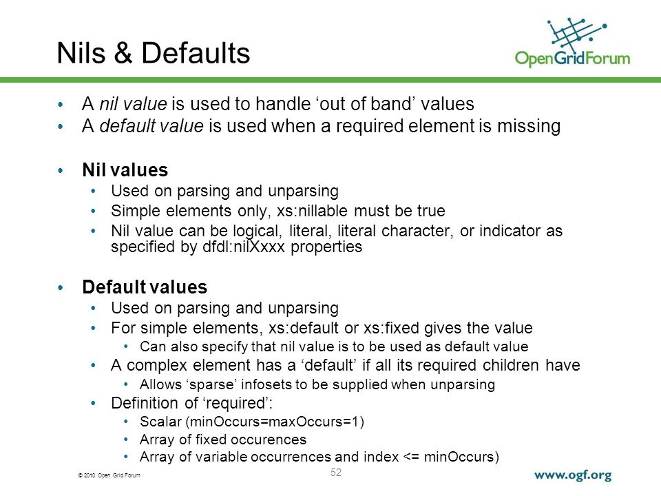 Nils & Defaults A nil value is used to handle 'out of band' values
