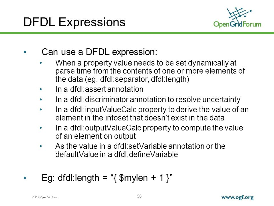 DFDL Expressions Can use a DFDL expression: