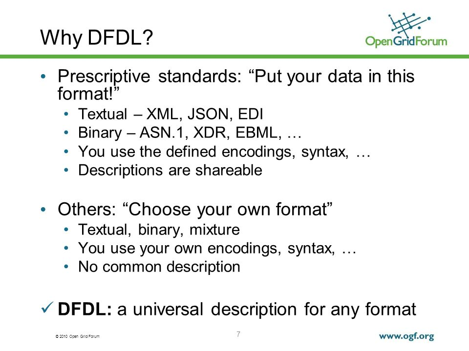 Why DFDL Prescriptive standards: Put your data in this format!