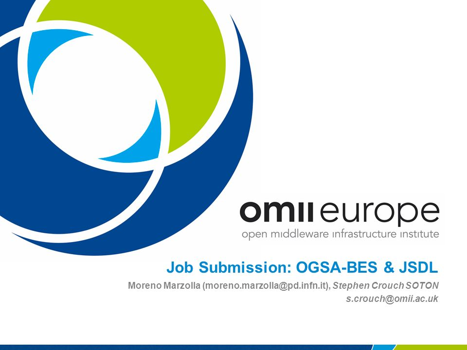 Job Submission: OGSA-BES & JSDL