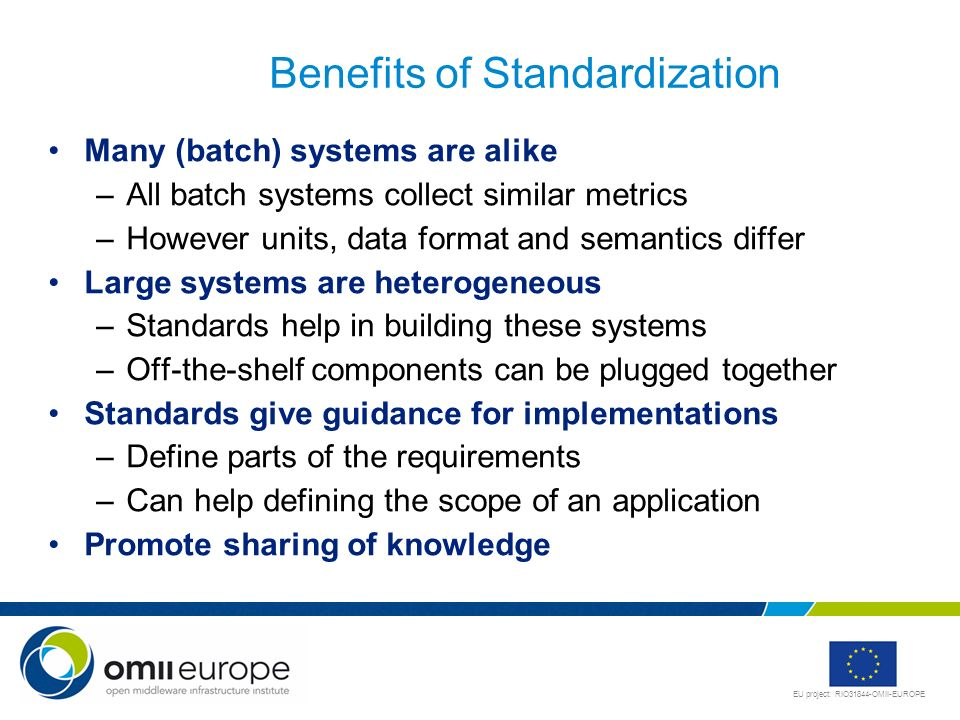 Benefits of Standardization