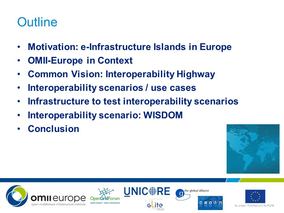 Outline Motivation: e-Infrastructure Islands in Europe