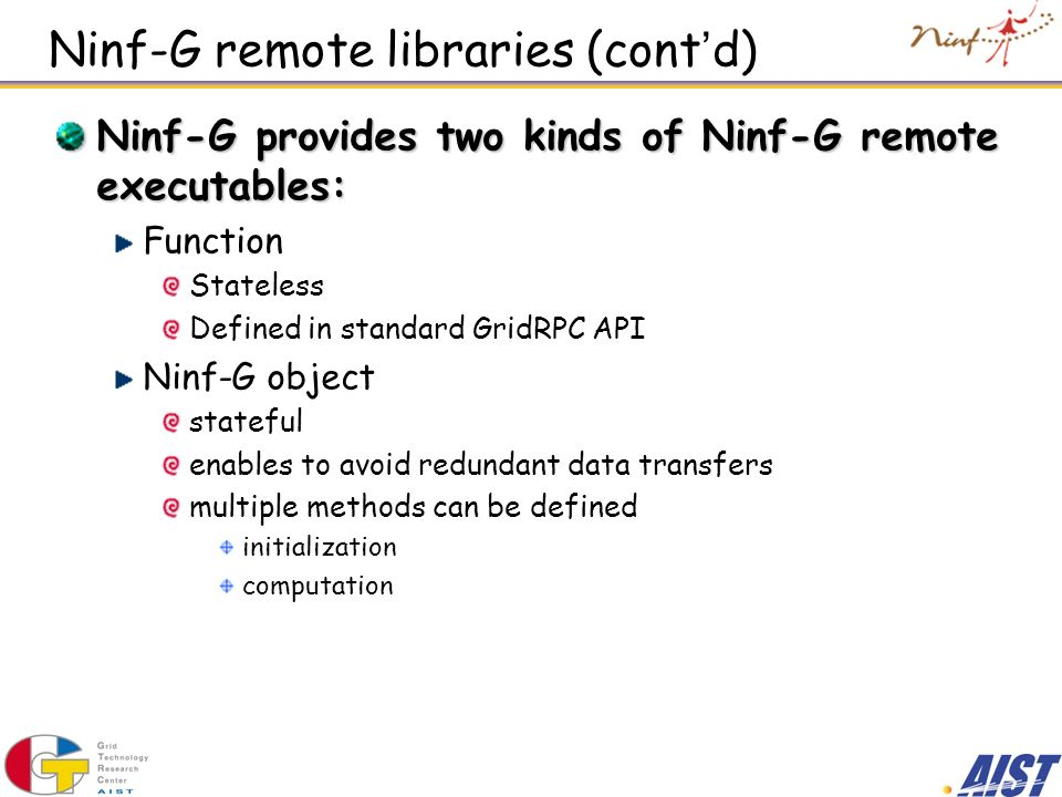 Ninf-G remote libraries (cont'd)