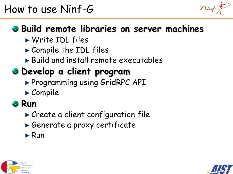 How to use Ninf-G Build remote libraries on server machines