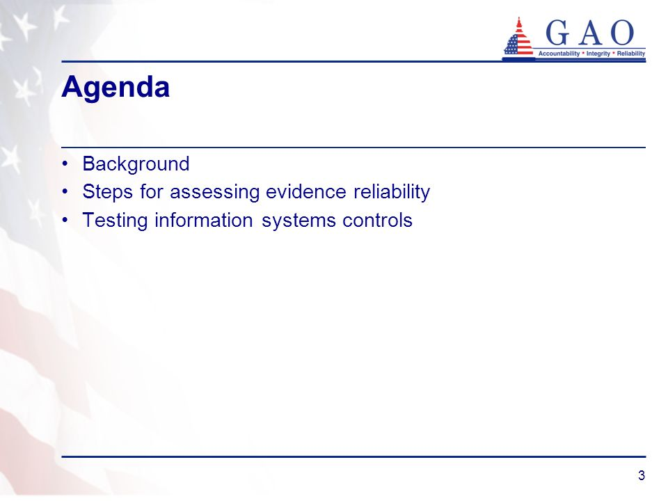Agenda Background Steps for assessing evidence reliability